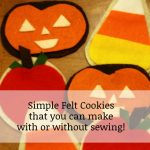 Easy Fall Felt Cookies Tutorial