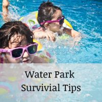 water park survival tips