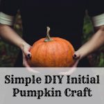 Simple DIY Initial Pumpkin Craft