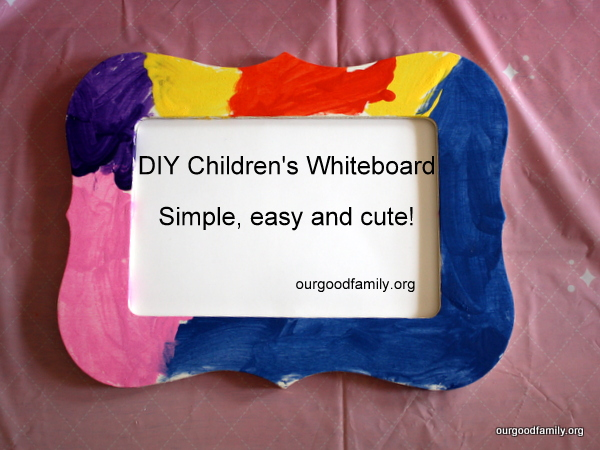 DIY Kids Whiteboard Craft