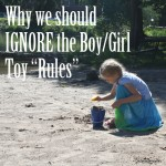 "Why We Should Ignore the Boy/Girl Toy ""Rules"""