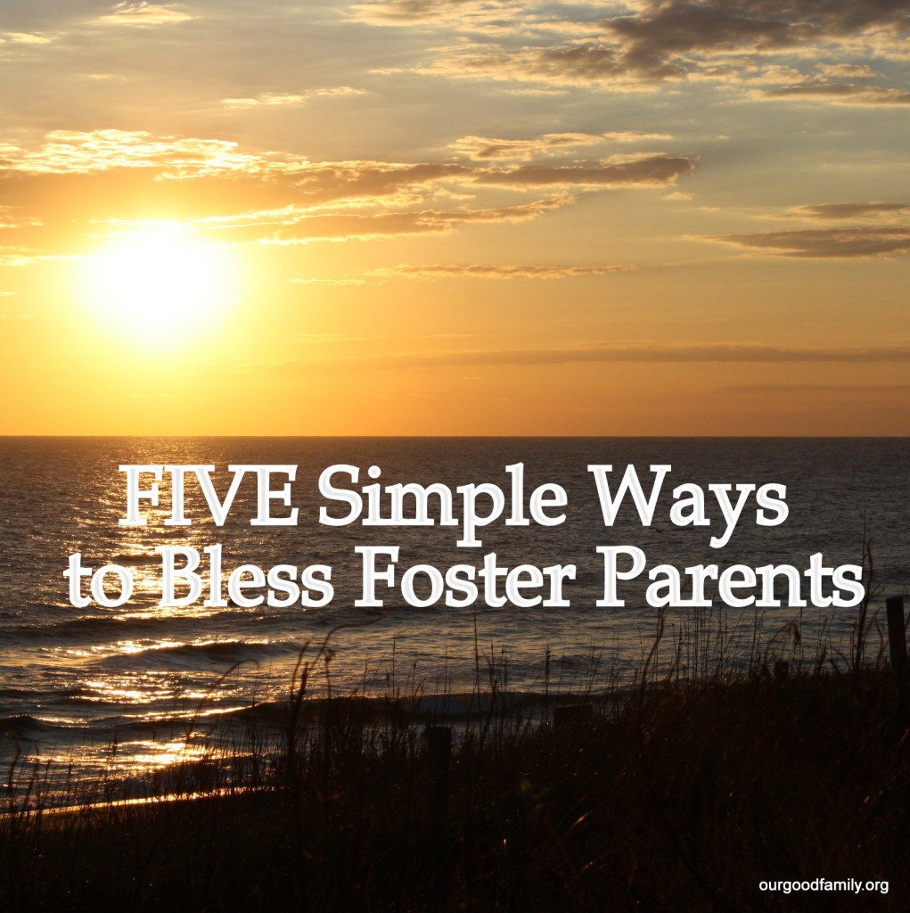 Five Simple Ways to Bless Foster Parents