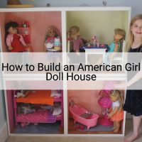 How to Build an American Girl Doll House