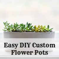 Easy DIY Custom Flower Pots