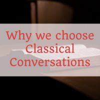 Why We Chose Classical Conversations