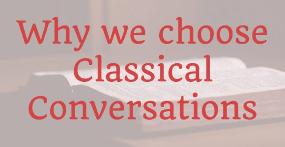 Why Classical Conversations?