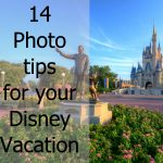 14 Photo Tips for Your Disney Vacation