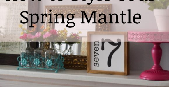 How to Style Your Spring Mantle
