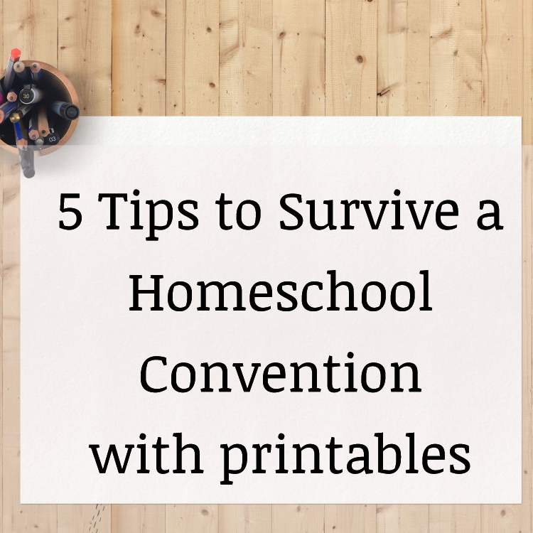 5 Tips to Surviving a Homeschool Convention