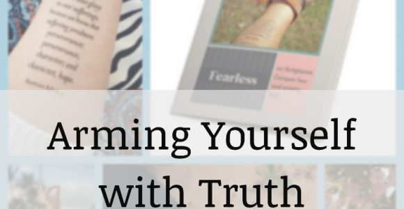 Arming Yourself with Truth!