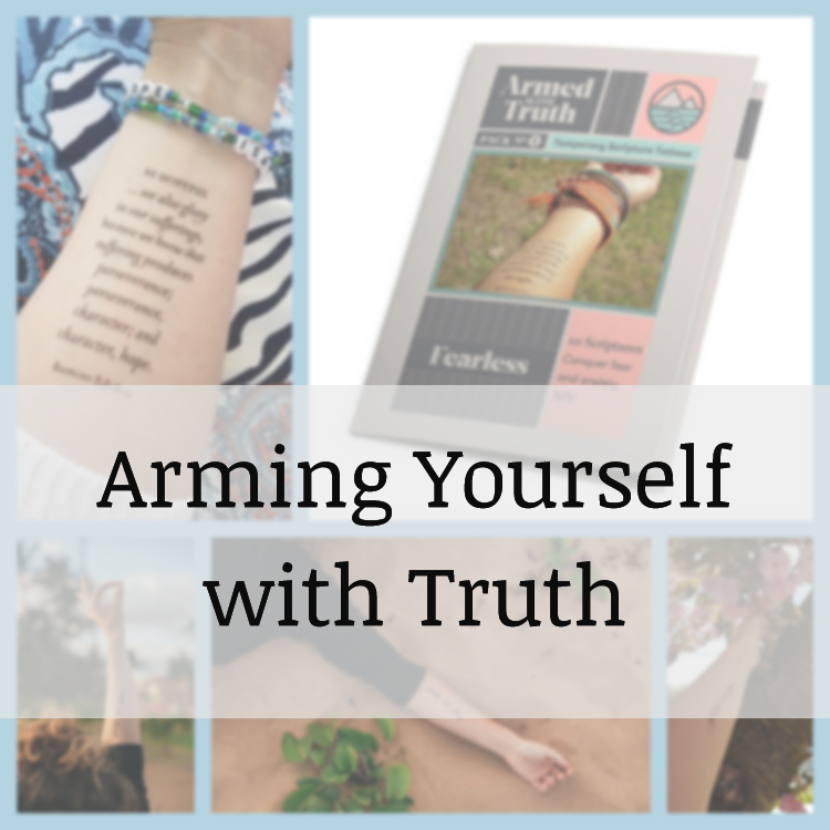Arming Yourself with Truth
