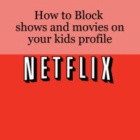 How to Block Shows and Movies on your kids Netflix Profile