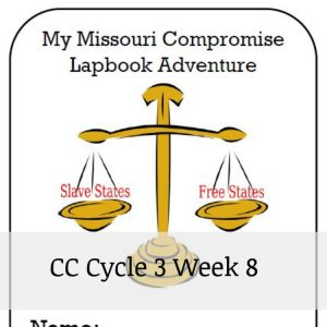 CC Cycle 3 Week 8 Missouri Compromise